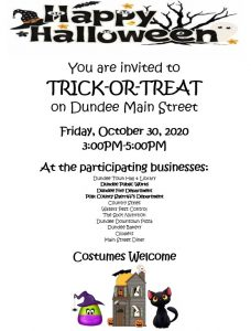 Trick or Treat down Dundee Main Street on Friday, October 30, 2020 from 3 - 5 pm